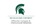 Michigan State University-Office for Inclusion & Intercultural Initiatives